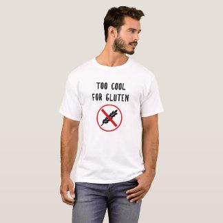 Too Cool For Gluten - Gluten Allergy T-Shirt