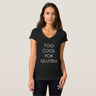 Too Cool for Gluten Tee