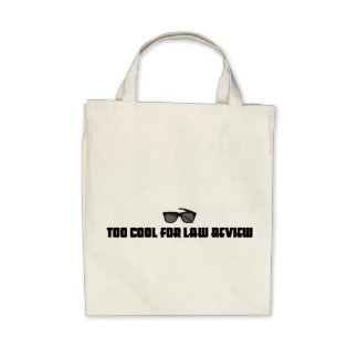 Too Cool For Law Review Canvas Bag
