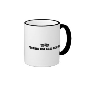 Too Cool For Law Review Coffee Mug
