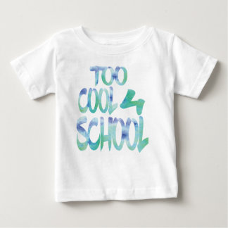 TOO COOL FOR SCHOOL AQUATIC BLUE BABY T-Shirt