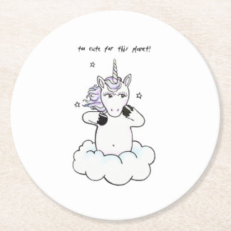 Too cute for this planet (Unicorn) Round Paper Coaster