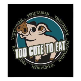 Too Cute to Eat Pig Poster