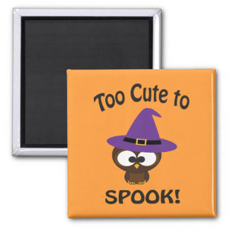 Too Cute to Spook! Owl Witch Square Magnet