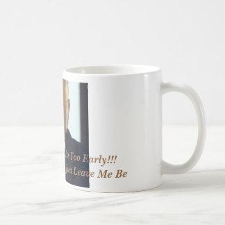 Too Early Mug