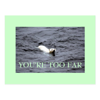 too far postcard