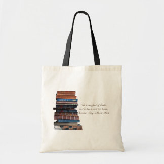 Too fond of books-old books with quote. bag