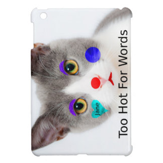 """Too Hot For Words"" Cat With Clown Makeup Case For The iPad Mini"