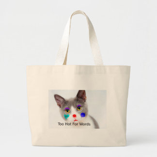 """""""Too Hot For Words"""" Cat With Clown Makeup Large Tote Bag"""