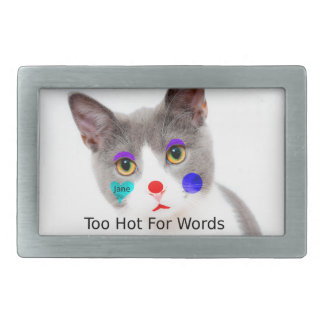 """Too Hot For Words"" Cat With Clown Makeup Rectangular Belt Buckles"