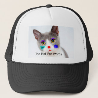 """""""Too Hot For Words"""" Cat With Clown Makeup Trucker Hat"""