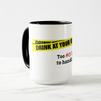 Too hot to handle Black Big Mug