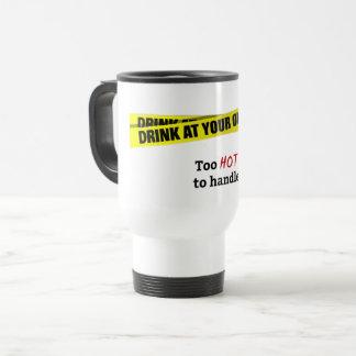 Too hot to handle Travel mug White