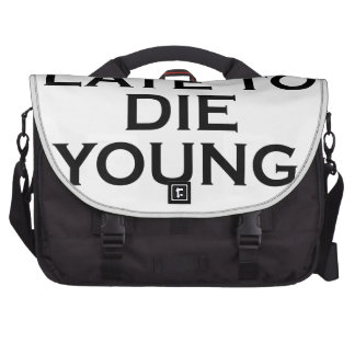 too late to die young png laptop computer bag