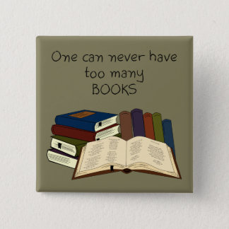 Too Many Books?! - Change Color 15 Cm Square Badge
