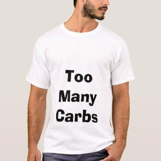 Too Many Carbs T-Shirt