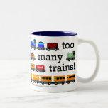 Too Many Trains Mug