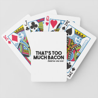 Too Much Bacon Bicycle Playing Cards