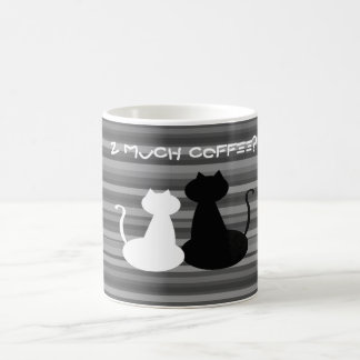 Too Much Coffe White and Black Cats, Mug