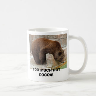 TOO MUCH HOT COCOA! COFFEE MUG