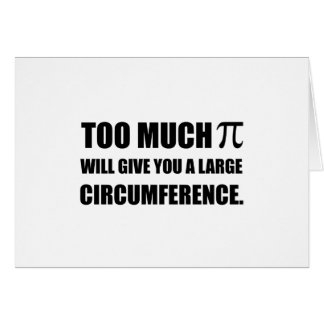 Too Much Pi Symbol Circumference Card