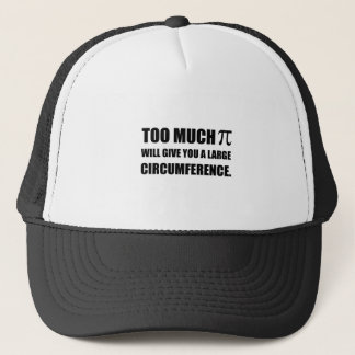 Too Much Pi Symbol Circumference Trucker Hat
