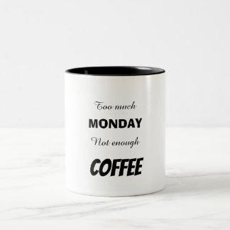 TOO MUCH Two-Tone COFFEE MUG