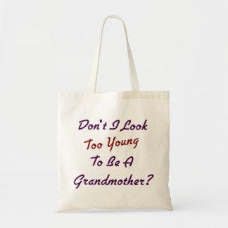 Too Young Grandma Tote Bag