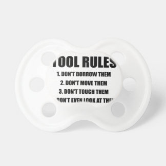 Tool Rules Baby Pacifiers