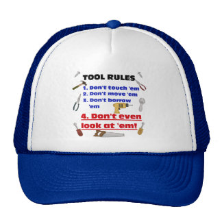 Tool Rules Humorous Wood Shop Dad Father Garage Cap