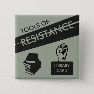 Tools of Resistance: Library Card & Books 15 Cm Square Badge
