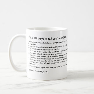 Top 10 ways to tell you're a CNA Coffee Mug