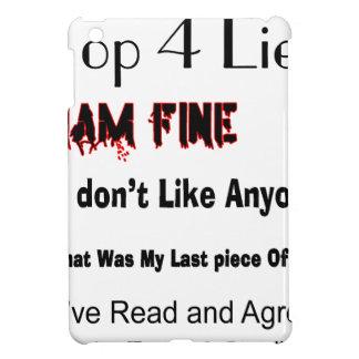 Top 4 Lies iPad Mini Case