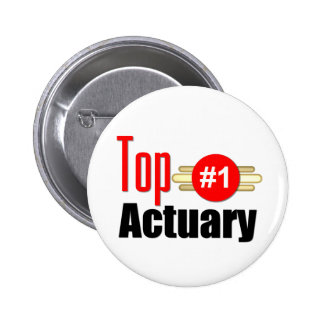 Top Actuary Pinback Button