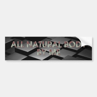 TOP All Natural Body Bumper Sticker
