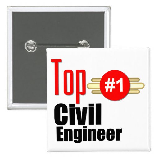 Top Civil Engineer Pinback Buttons