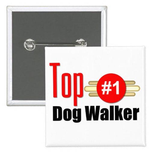 Top Dog Walker Pinback Buttons