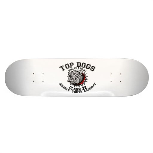 TOP DOGS [4] 3rd Platoon -class 22 Skate Board
