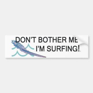 TOP I m Surfing Bumper Sticker