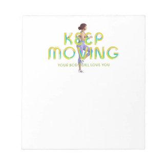 TOP Keep Moving Notepad