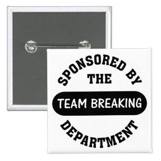 Top management works hard to break employee spirit 15 cm square badge