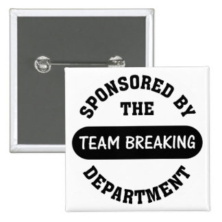 Top management works hard to break employee spirit pinback buttons