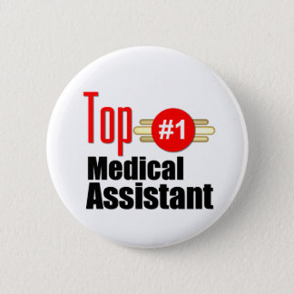Top Medical Assistant 6 Cm Round Badge