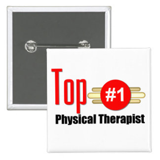 Top Physical Therapist Pinback Buttons