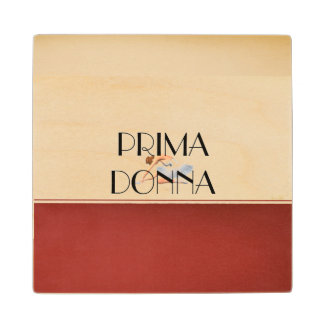 TOP Prima Donna Wood Coaster