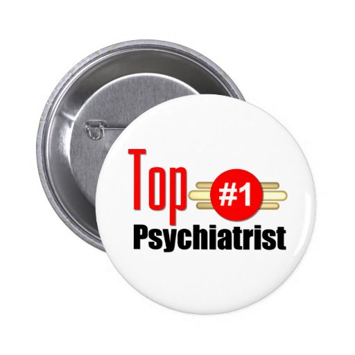 Top Psychiatrist Pinback Buttons