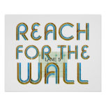 TOP Reach for the Wall Poster