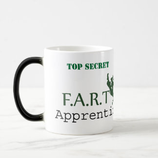 TOP SECRET F.A.R.T Apprentice. Pls return to... Magic Mug