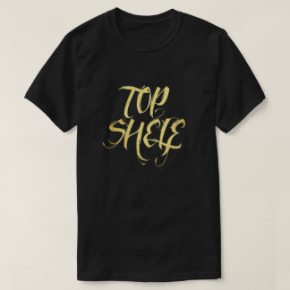 Top Shelf T-Shirt