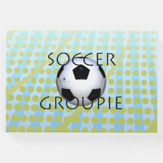 TOP Soccer Groupie Guest Book
